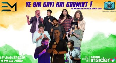 YE BIK GAYI HAI GORMINT! : An INDEPENDENCE DAY SPECIAL COMEDY SHOW