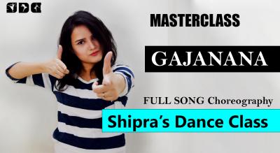 Gajanana - Learn Dance with me - Shipra sharma - Full Song Choreography