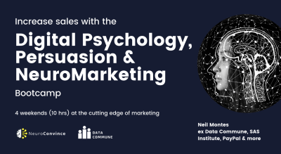 Digital Psychology, Persuasion and NeuroMarketing Course: Convert more customers