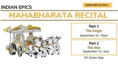 Mahabharata Recital : The Origin - The War At Zoom App