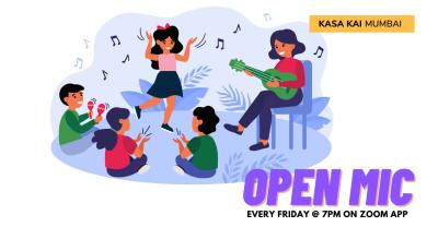 Open Mic with Kasa Kai At Every Friday At Zoom App