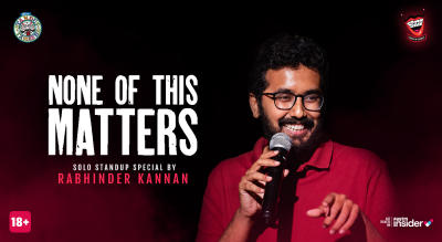 None Of This Matters by Rabhinder Kannan