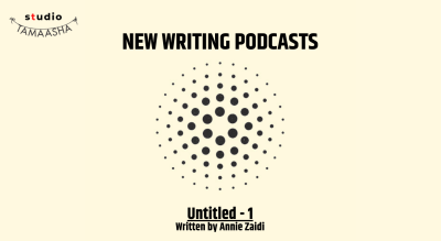 NEW WRITING PODCASTS: Untitled 1 - Sign up for updates