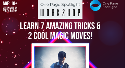 Learn 7 Amazing Magic Tricks & 2 Cool Moves - One Page Spotlight Workshop
