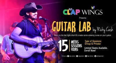C.L.A.P WINGS PRESENTS GUITAR LAB BY RICKY CASH