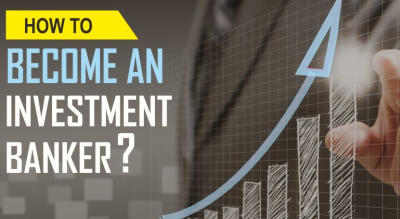 How to become Investment Banker?