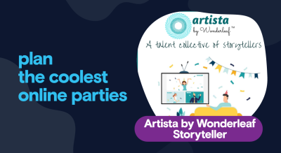 Private Parties - Storytelling by Artista, Wonderleaf