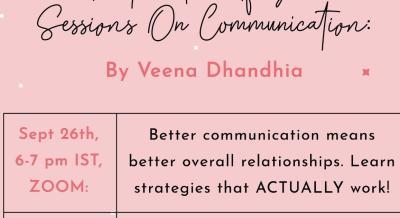 Workshop on: BETTER COMMUNICATION for BETTER RELATIONSHIPS