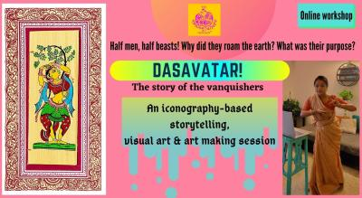 Dasavatar - an iconography-based storytelling, visual art and art making session