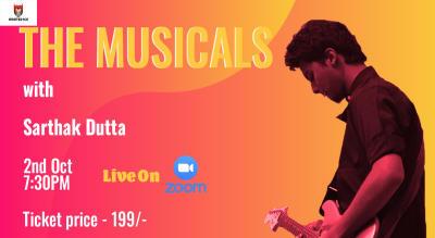 The Musicals with Sarthak Dutta