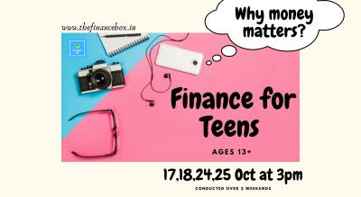 Finance for Teens - Why Money Matters? by The Finance Box
