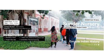 Heritage walk in Sunder Nursery - the lost Mughal Garden
