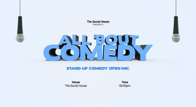 All 'Bout Comedy - Comedy Open Mic (Audience)