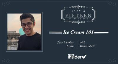 Studio Fifteen | Ice Cream 101 with Chef Varun Sheth