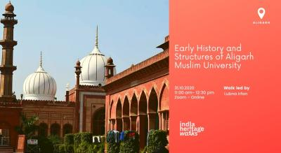 Early History and Structures of Aligarh Muslim University