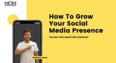 How To Grow Your Social Media Presence - Mad Over Marketing