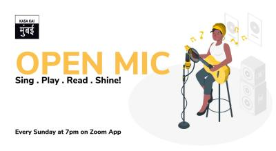 Open Mic with Kasa Kai At Every Sunday On Zoom App