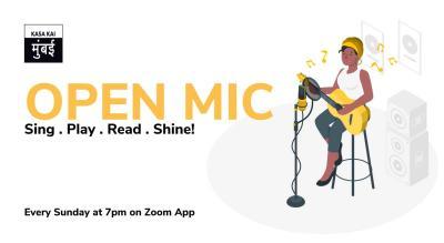 Open Mic with Kasa Kai At Every Sunday On Zoom App