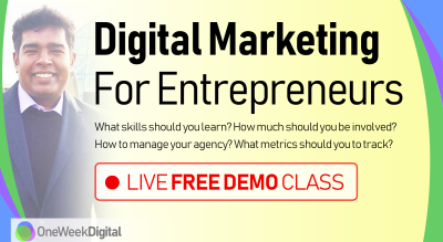 Digital Marketing for Entrepreneurs - Free Demo Class