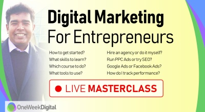 Digital Marketing for Entrepreneurs - Live Masterclass