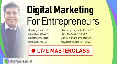 Digital Marketing for Entrepreneurs - Live Masterclass