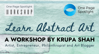 Learn the Basics of Abstract Art by Krupa Shah - A One Page Spotlight Workshop