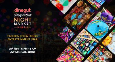 Dineout SteppinOut Night Market   Mumbai