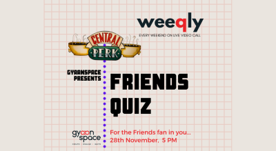 Friends (The TV Show) Quiz  by Team Gyaanspace