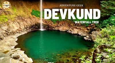 Devkund waterfall trek | Devkund Trek from Mumbai | Adventure Geek