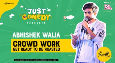 Just Comedy Presents Abhishek Walia