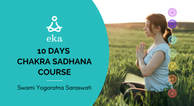 10 days CHAKRA SADHANA COURSE with Swami Yogaratna Saraswati