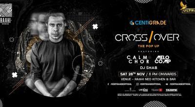 Crossover ft. Calm Chor   28th Nov   Raahi.