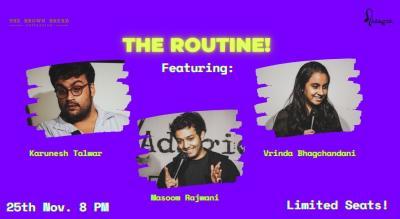 The Routine ft Karunesh, Vrinda & Masoom