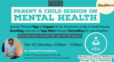 Hullabaloo Parent & Child Program with Eka on Mental & Emotional Well Being through Yoga & Meditation !