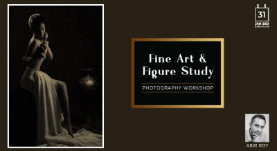 FINE ART PHOTOGRAPHY WORKSHOP - BANGALORE