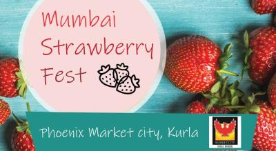MUMBAI STRAWBERRY FESTIVAL 2.0