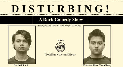 Disturbing- A Dark Comedy Show