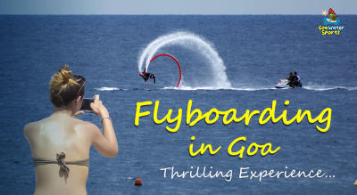 Flyboarding in Goa - Thrilling Adventure in Goa