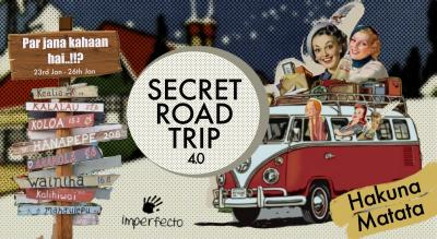 The Secret Road Trip 4.0 - Imperfecto At Hills