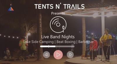 Live Band Nights & Weekend Camping @Tents N' Trails