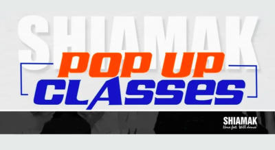SHIAMAK Pop Up Classes