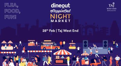 Dineout SteppinOut Night Market   Bangalore
