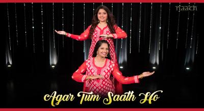 Team Naach - Agar Tum Saath Ho (Weekend Workshop)