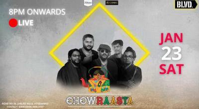 Chowraasta- Live @BLVD