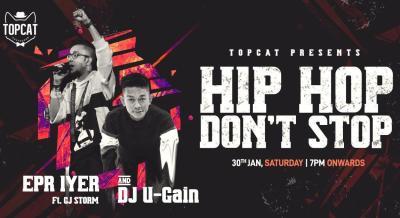 Hip Hop Don't Stop Ft. EPR Iyer, GJ Storm & DJ U-Gain