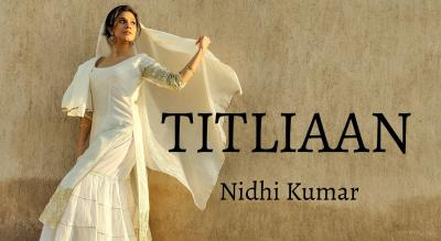 Titliaan Dance Workshop - Nidhi Kumar
