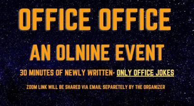 Office Office- An online comedy open mic of office jokes