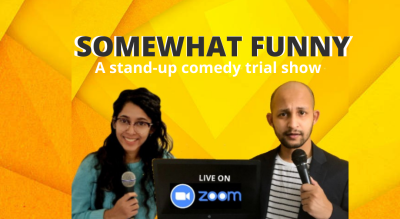 Somewhat Funny : A stand-up trial show