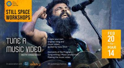Tune a Music Video: Online Workshop by Vasu Dixit