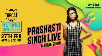 Prashasti Singh Live - A Trial Show